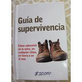 Libro: Supervivencia, Camping, Senderísmo, Jungla, Desierto