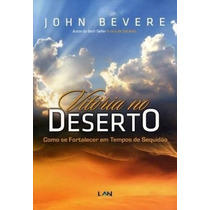 Livro Vitória No Deserto John Bevere