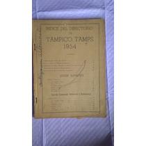 Raro Antiguo Directorio Telefónico De Tampico Tamaulipa 1954