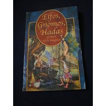 Elfos Gnomos Hadas Y Otros Seres Magicos