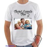Camiseta Dia Dos Pais Personalizado Com Sua Foto