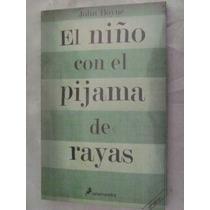 El Niño Con El Pijama A Rayas. John Boyne. $159.