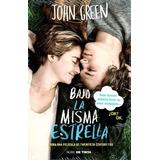 Bajo La Misma Estrella - John Green - Nuevo Original