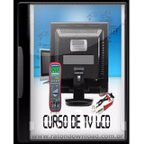 Curso De Manutenção De Monitores Lcd E Tv