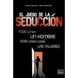 El Juego De La Seduccion - Levantart - Rieznik Y Tabaschek