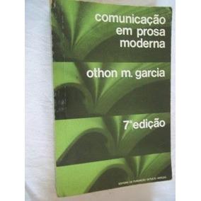 * Comunicação Em Prosa Moderna - Othon M.garcia