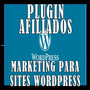 Plugin Afiliados E Marketing Site Wordpress C/ Rastreamento