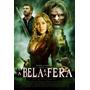 A Bela E Fera - Romance - Dvd Novo Original Lacrado - Light