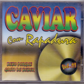 Cd Caviar Com Rapadura - Vol.11 - Novo***