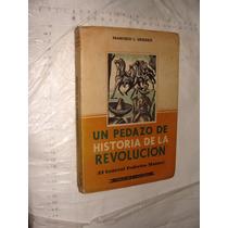 Libro Un Pedazo De Historia De La Revolucion ( El General Fe
