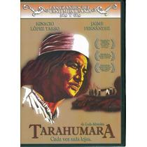 Tarahumara, Ignacio Lòpez Tarso, Pelicula Mexicana Dvd