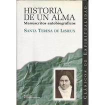 Historia De Un Alma - Lisieux