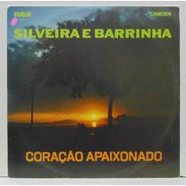 Lp Silveira E Barrinha - Coração Apaixonado - 1970 - Rca C