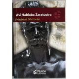 Así Hablaba Zaratustra - Friedrich Nietzsche - Pluton