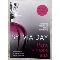 Para Sempre Sua - Sylvia Day