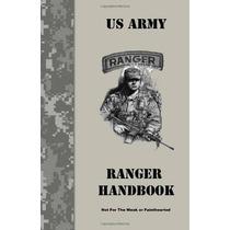 Libro Ranger Handbook: Not For The Weak Or Fainthearted