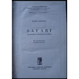 Safari. Martín Johnson. 1ra Edic. 1957. 48789