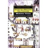 Memoria Verde - Brailovsky Antonio Elio (sud)
