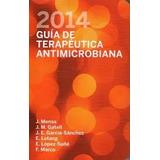 Guia De Terapeutica Antimicrobiana -2014- Mensa