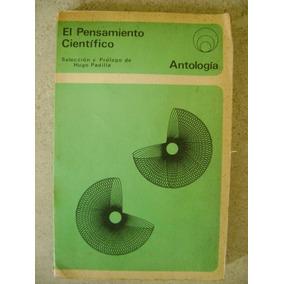 El Pensamiento Cientifico. Hugo Padilla. Anuies. $229 Dhl