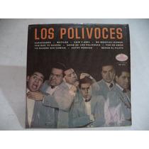 ´´los Polivoces´´ Lp De Coleccion Semi Nuevo Rock Mexicano