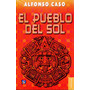 Pueblo Del Sol, El - Alfonso Caso / Fondo De Cultura Economi