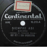 Disco Rotação 78 - Ruy Rey E Sua Orquestra - Siempre Asi - C