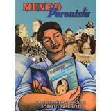 Mundo Peronista Piñeiro Iñíguez Roberto Baschetti (v)