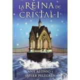 Reina De Cristal 1 Rein-cris 1 Edebe; Ana Isabe Envío Gratis