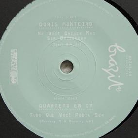 Compacto Brazil 45 - Doris Monteiro / Quarteto Em Cy 45 Rpm