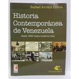 Historia Contemporánea De Venezuela Au Rafael Arraiz Lucca