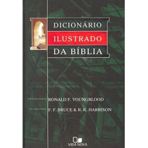 Dicionário Ilustrado Da Bíblia - Editora Vida Nova