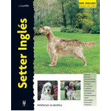 Setter Inglés (excellence); Juliette Cunliffe Envío Gratis