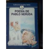Poesia De Pablo Neruda (pablo Neruda)