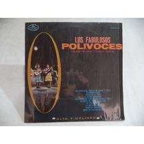 Los Fabulosos Polivoces 1969 Lp De Coleccion Semi Nuevo
