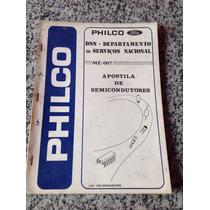Manual Guia De Semicondutores Philco Ford Aparelhos Me 007