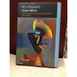 Joan Miro - M. J. Balsach - Circulo De Lectores - 2007