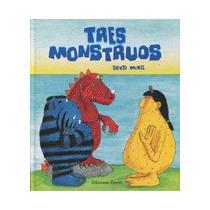 Tres Monstruos (primeras Lecturas / Ekaré En Ca Envío Gratis