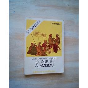 Livro - O Que É Islamismo - Jamil Almansur Haddad - 1982