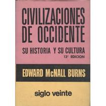 Civilizaciones De Occidente. Su Historia Y Su Cultura Tomo 2