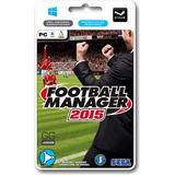 Football Manager 2015 15 Pc 100% Original