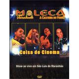 Dvd Moleca 100 Vergonha Coisa De Cinema Original