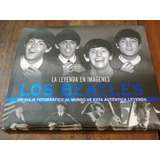 The Beatles - La Leyenda En Imagenes