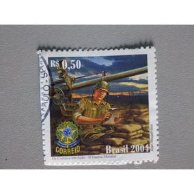 Selo Postal Brasil2004 Os Correios Em Ação Ii Guerra Mundial