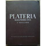 Plateria Sudamericana - A. Taullard (29)