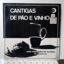 Vinil Lp Pe. Zezinho Scj - Cantigas De Pao E Vinho 1980