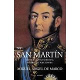 San Martin. General Victorioso, Padre De Naciones