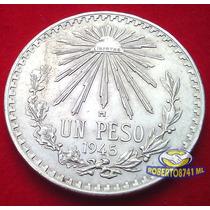 Moneda De Plata Un Peso Resplandor Año 1945