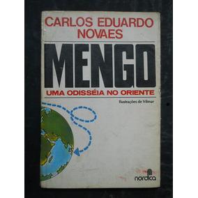 Carlos Eduardo Novaes - Mengo Uma Odisséia No Oriente