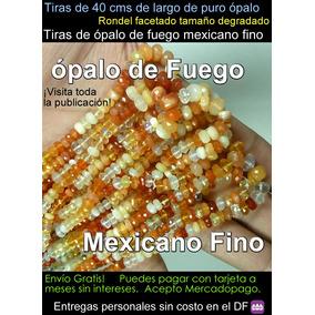 Opalo De Fuego Mexicano Fino En Hilos O Collar Envio Gratis